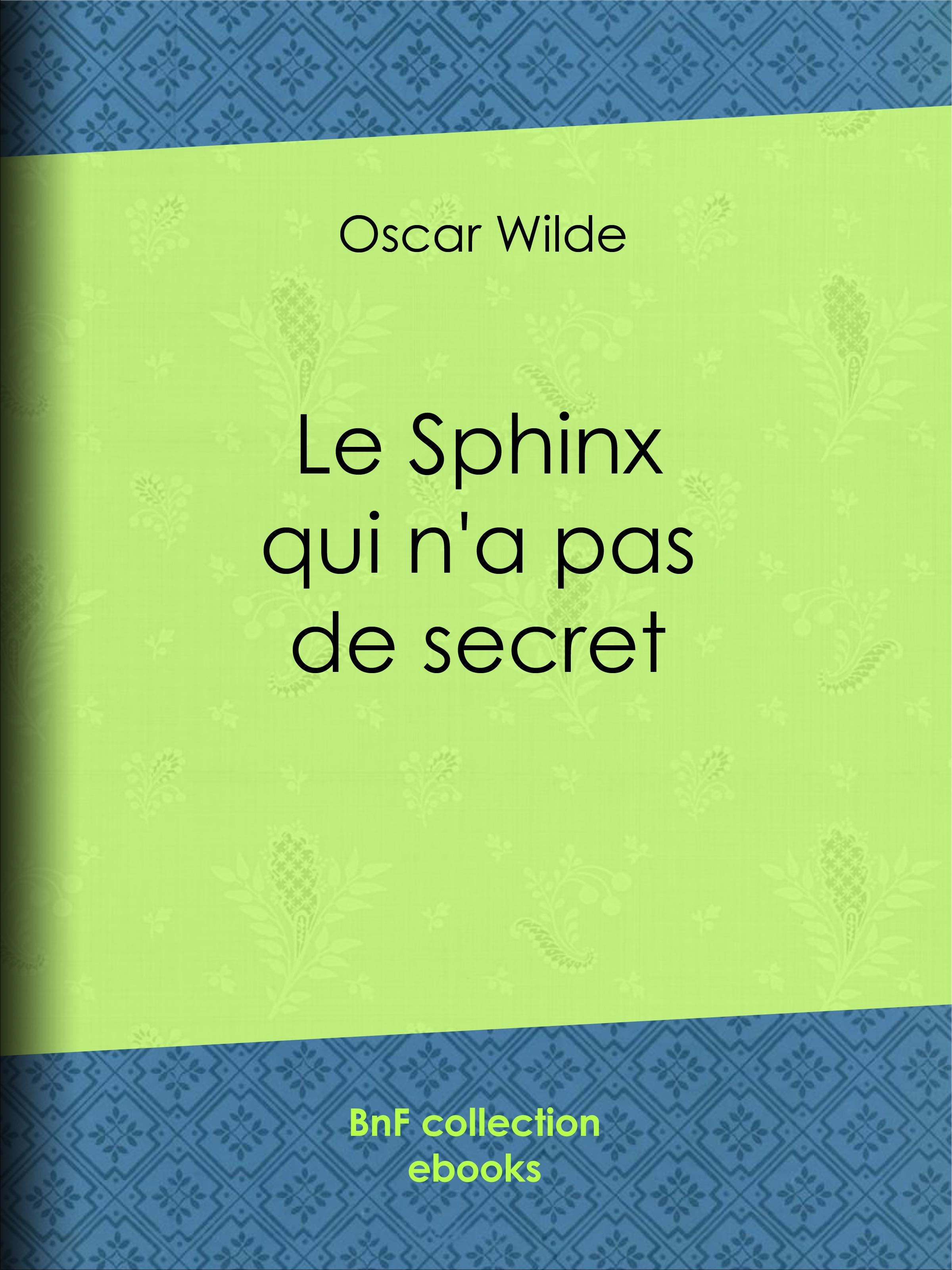 Le Sphinx qui n'a pas de secret