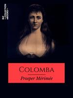 Vente Livre Numérique : Colomba  - Prosper Mérimée