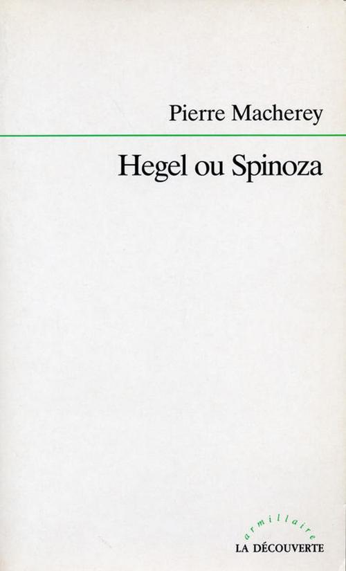 Hegel ou Spinoza