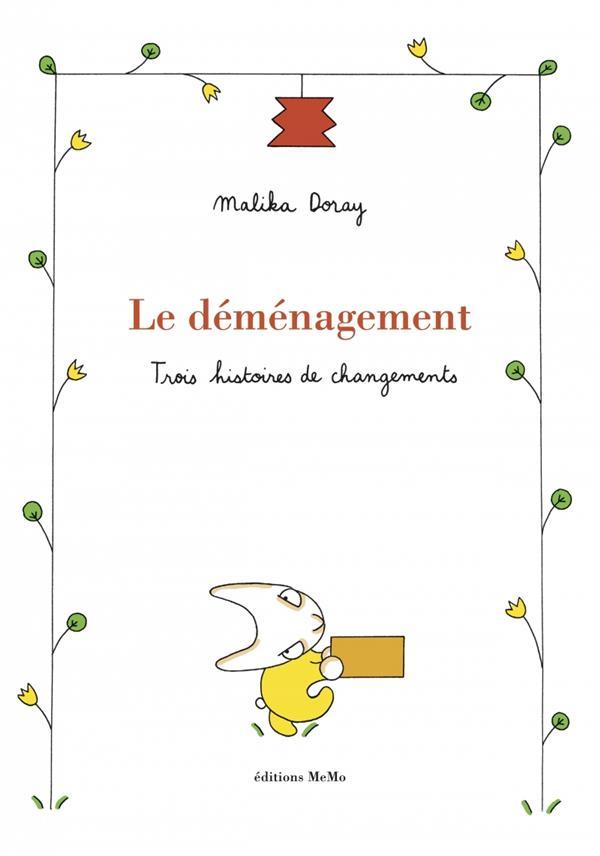 LE DEMENAGEMENT  -  TROIS HISTOIRES DE CHANGEMENTS Doray Malika