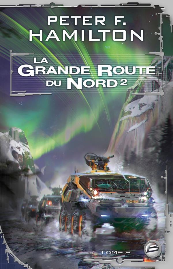 La Grande Route Du Nord T.2