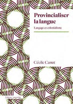 Provincialiser la langue : langage et colonialisme