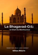 La Bhagavad-Gita  - Auteur Anonyme - Anonyme