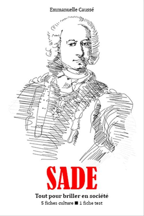 Sade - Tout pour briller en société