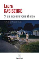 Vente EBooks : Si un inconnu vous aborde  - Laura Kasischke