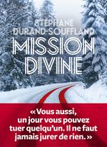 Vente Livre Numérique : Mission divine  - Stéphane Durand-Souffland
