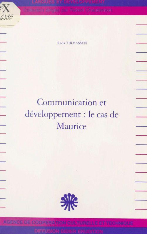 Communication & developpement,le cas de maurice