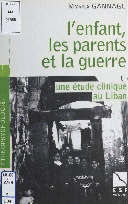 L'enfant, les parents et la guerre au liban