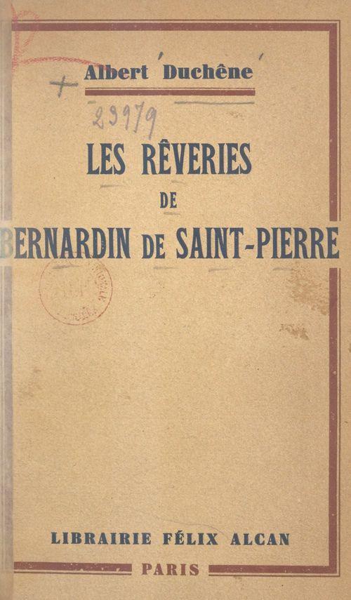 Les rêveries de Bernadin de Saint-Pierre