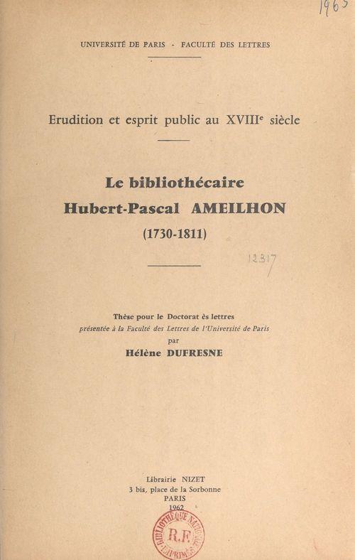 Le bibliothécaire Hubert Pascal Ameilhon, 1730-1811