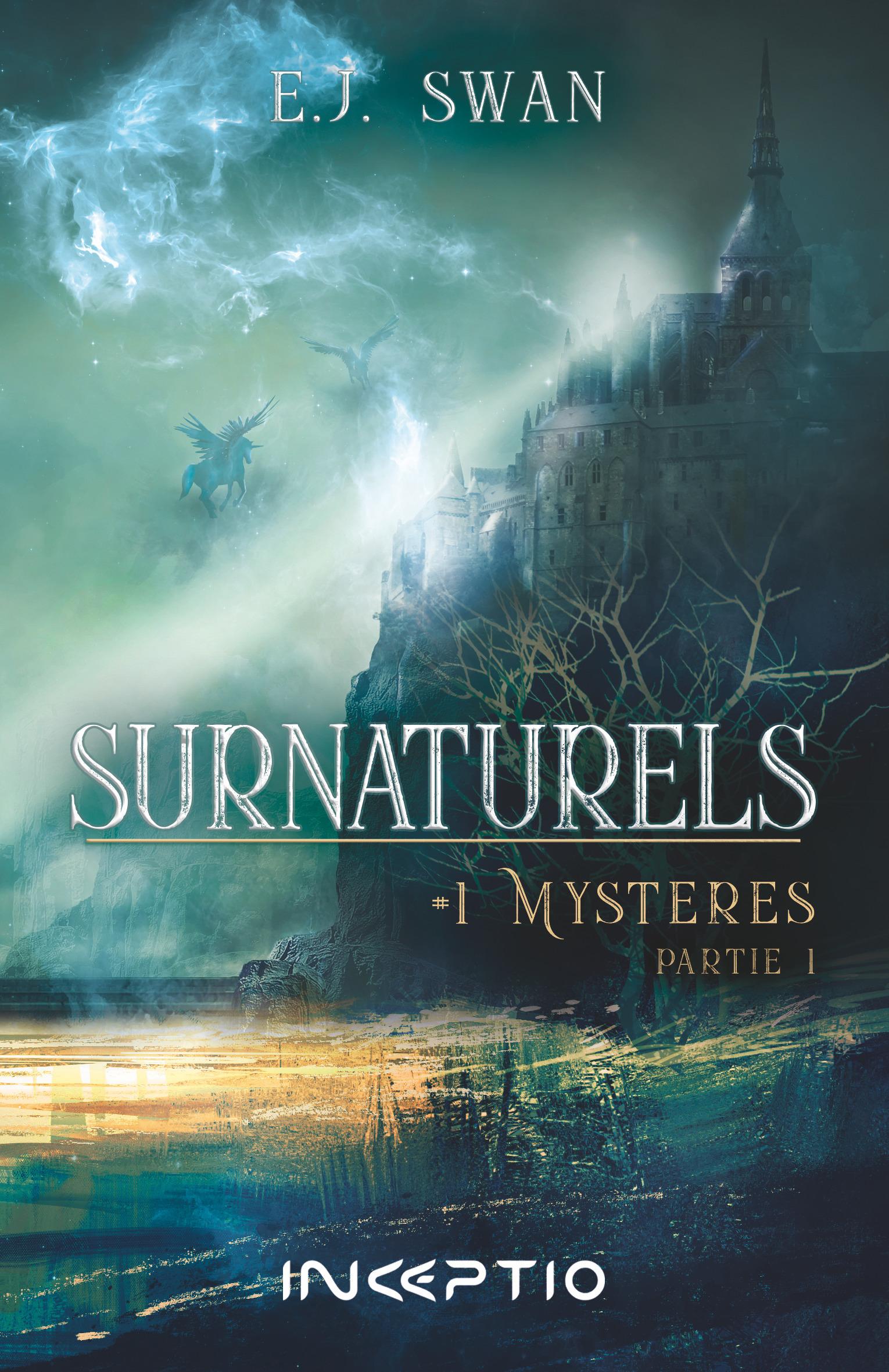 Surnaturels t.1 ; mystères t.1