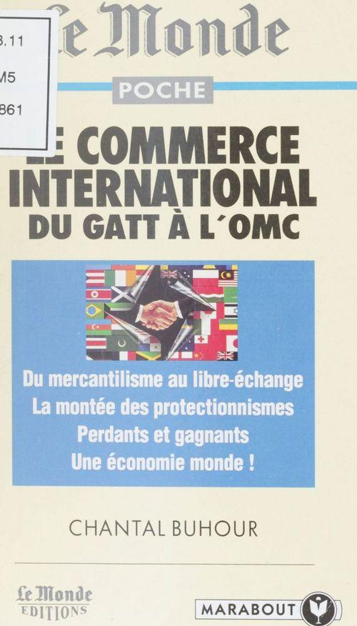 Le commerce international du gatt a l'omc
