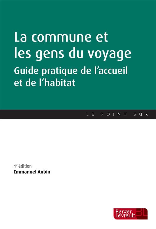 La commune et les gens du voyage (4e édition)