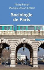 Vente Livre Numérique : Sociologie de Paris  - Monique Pincon-Charlot