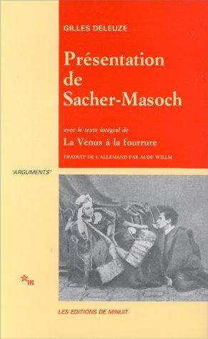 Presentation de sacher masoch