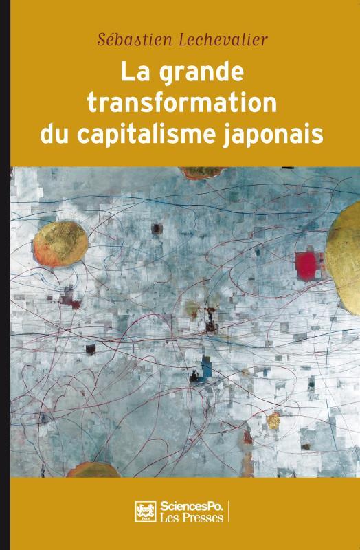 Les grandes transformations du capitalisme japonais (1980-2010)