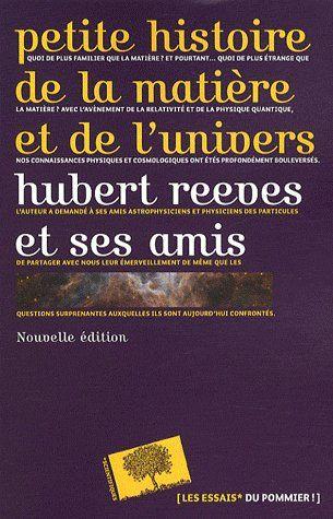 Petite histoire de la matière et de l'univers (2e édition)
