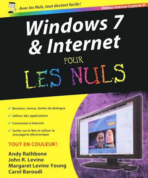 Windows 7 et internet ; édition explorer 9 pour les nuls