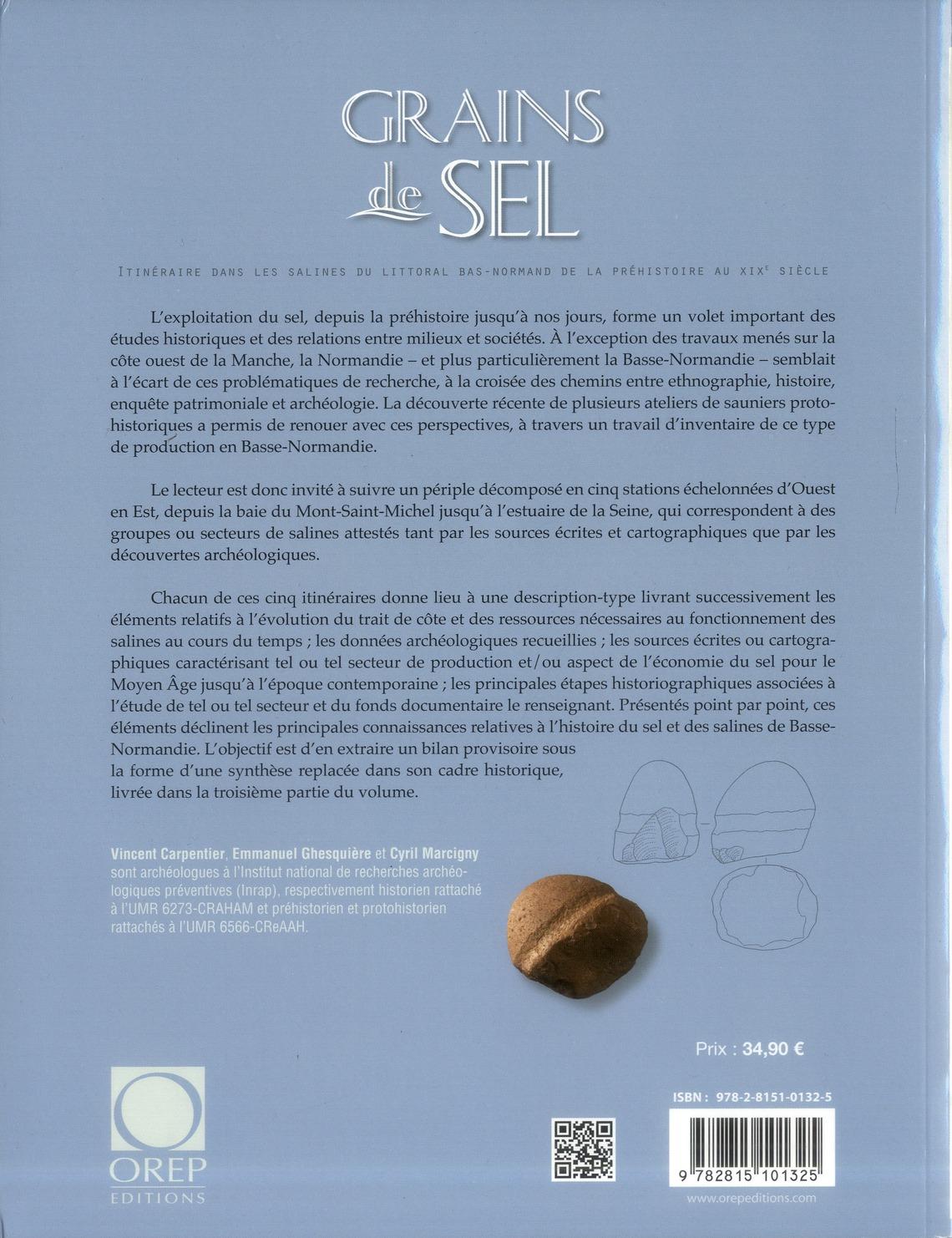Grains de sel ; itinéraire dans les salines du littoral bas-normand de la préhistoire au XIX siècle