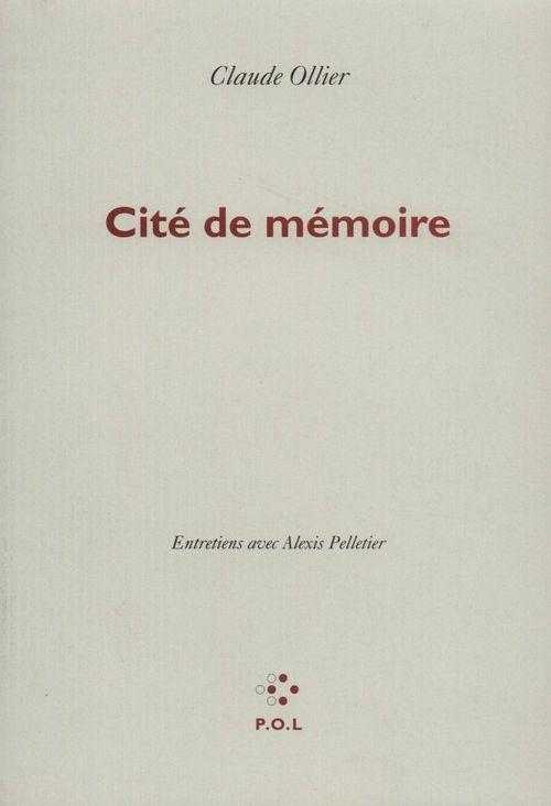 Cité de mémoire ; entretiens avec Alexis Pelletier