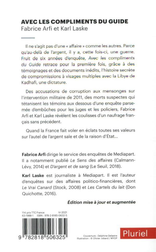 Avec les compliments du guide : Sarkozy-Kadhafi, l'histoire secrète