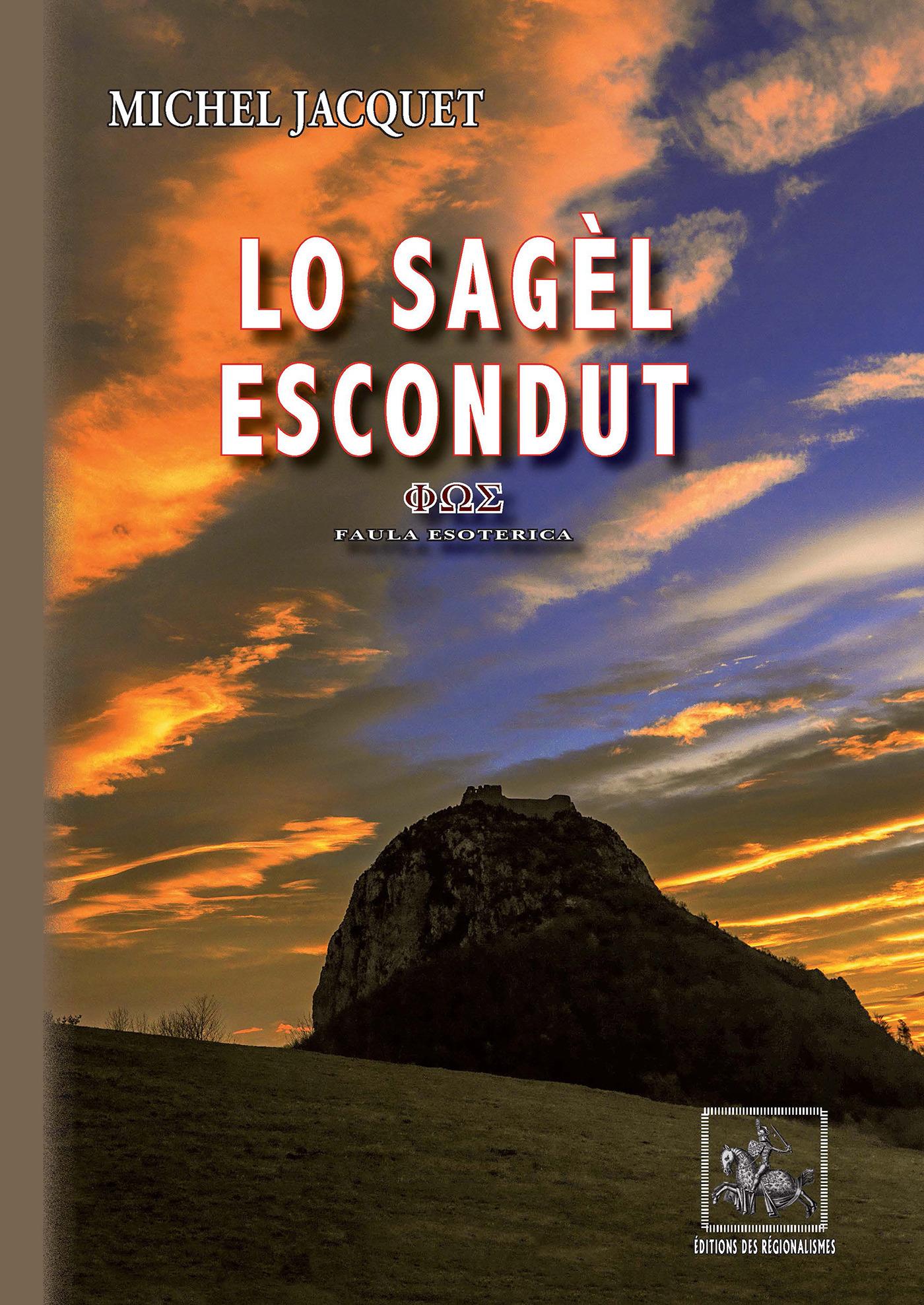Lo Sagèl escondut (faula esoterica)