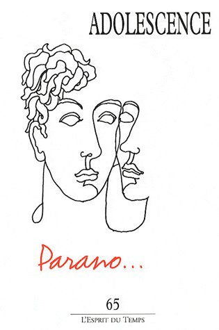 Adolescence t.65 ; la paranoia pubertaire