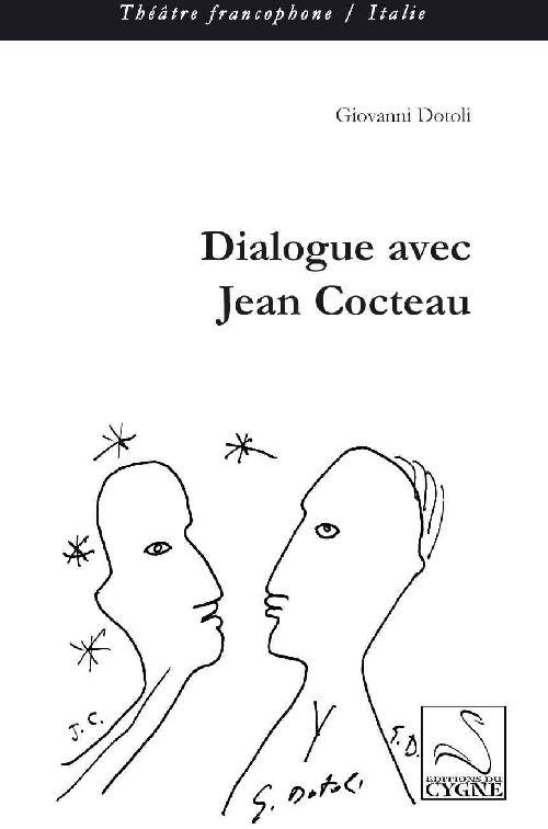 Dialogue avec Jean Cocteau
