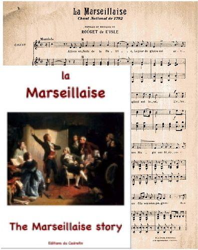 La Marseillaise ; the marseillaise story