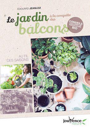 Le jardin à la conquête des balcons ; au fil des saisons