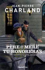 Vente Livre Numérique : Père et mère tu honoreras  - Jean-Pierre Charland