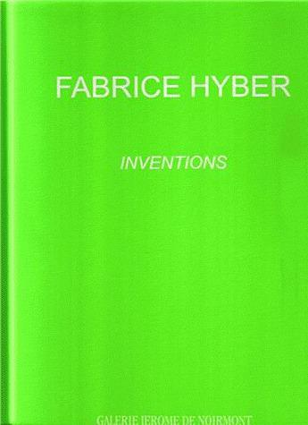 Fabrice hyber inventions