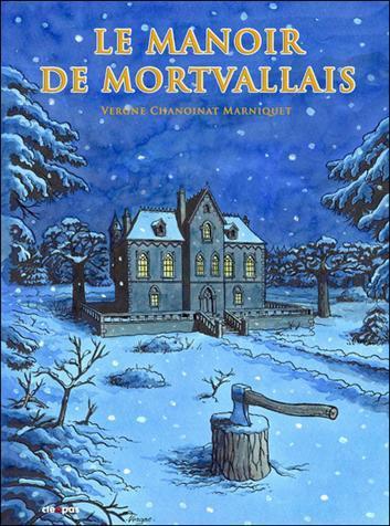 Le manoir de Mortvallais t.1