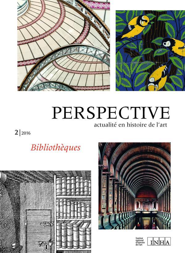 perspective : actualite en histoire de l'art, 2/2016. bibliotheques