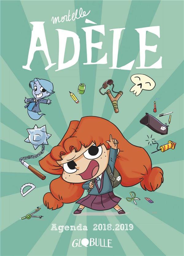 Mortelle Adèle ; agenda (édition 2018/2019)