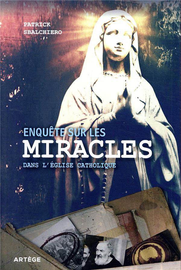 Enquête sur les miracles dans l'église catholique