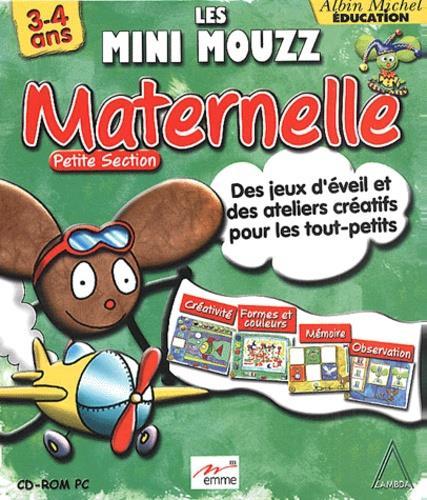 Les mini mouzz ; maternelle, petite section ; CD-rom