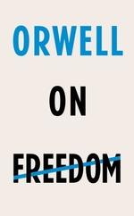 Vente EBooks : Orwell on Freedom  - George Orwell