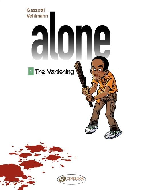 Alone T.1 ; the vanishing