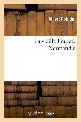 la vieille france. normandie
