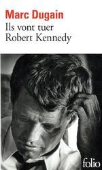 Couverture de Ils Vont Tuer Robert Kennedy