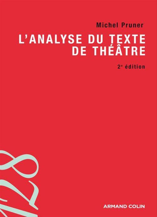 L'analyse du texte de théâtre (2e édition)