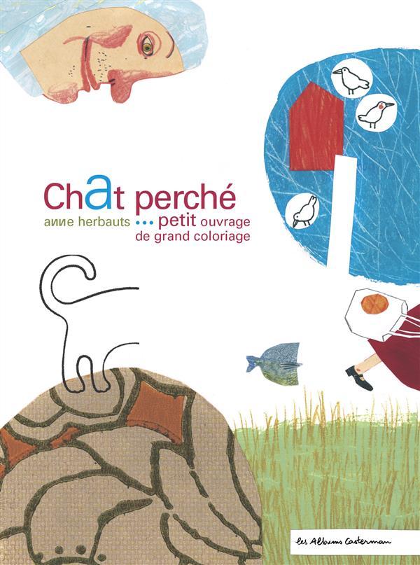 Chat perché... petit ouvrage de grand coloriage