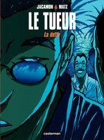 Vente Livre Numérique : Le Tueur (Tome 3) - La dette  - Matz