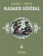 Couverture de Magasin General - T02 - Confessions - Montreal - Ernest Latulippe