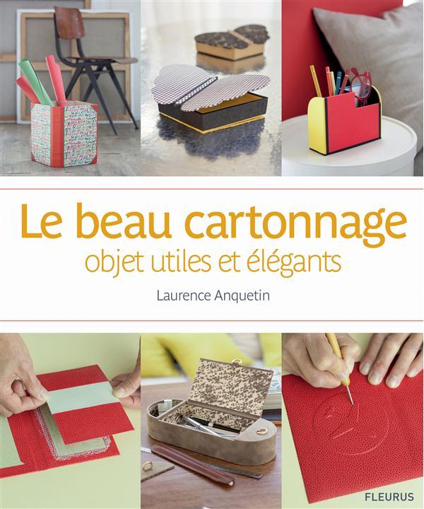 Le beau cartonnage ; objets utiles et élégants