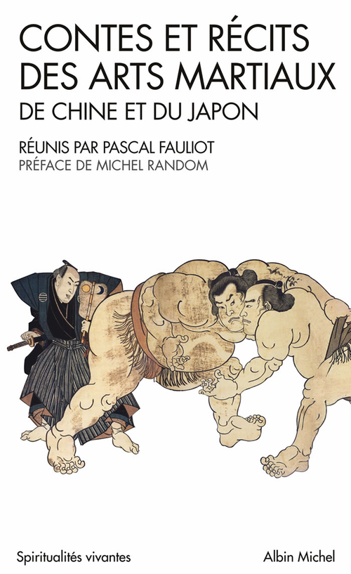 Contes et recits des arts martiaux de chine et du japon