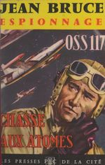 OSS 117 : Chasse aux atomes