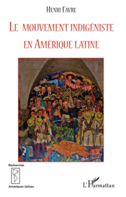 Le mouvement indigéniste en Amérique Latine