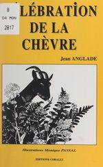 Vente Livre Numérique : Célébration de la chèvre  - Jean Anglade
